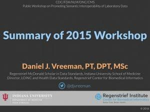 Summary of 2015 FDA Lab Interoperability Workshop