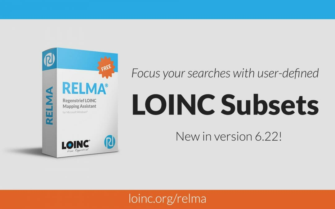 Using Custom LOINC Subsets in RELMA