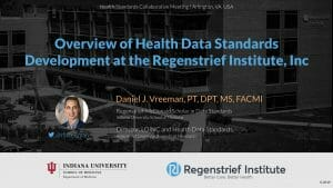 Overview of Health Data Standards Development at the Regenstrief Institute, Inc