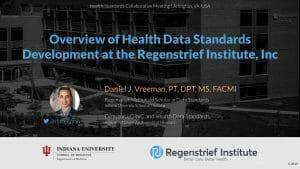 Overview of Health Data Standards Development at the Regenstrief Institute, Inc