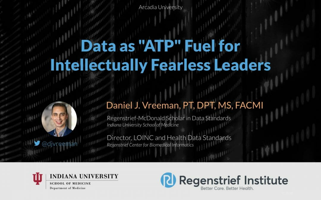 """Data as """"ATP"""" Fuel for  Intellectually Fearless Leaders"""