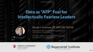 "Data as ""ATP"" Fuel for Intellectually Fearless Leaders"